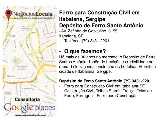 Ferro para Construção Civil em Itabaiana, Sergipe Depósito de Ferro Santo Antônio - Av. Zefinha de Capitulino, 3155 Itabai...