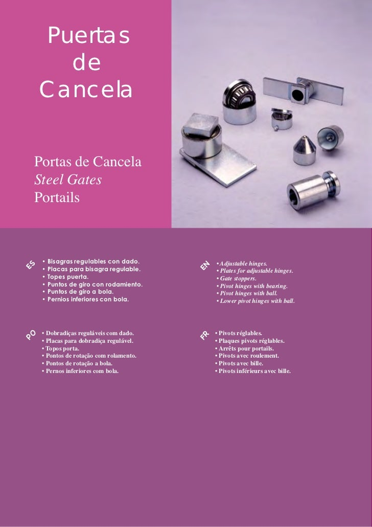 estebro®      Puertas        de      Cancela     Portas de Cancela     Steel Gates     Portails      • Bisagras regulables...