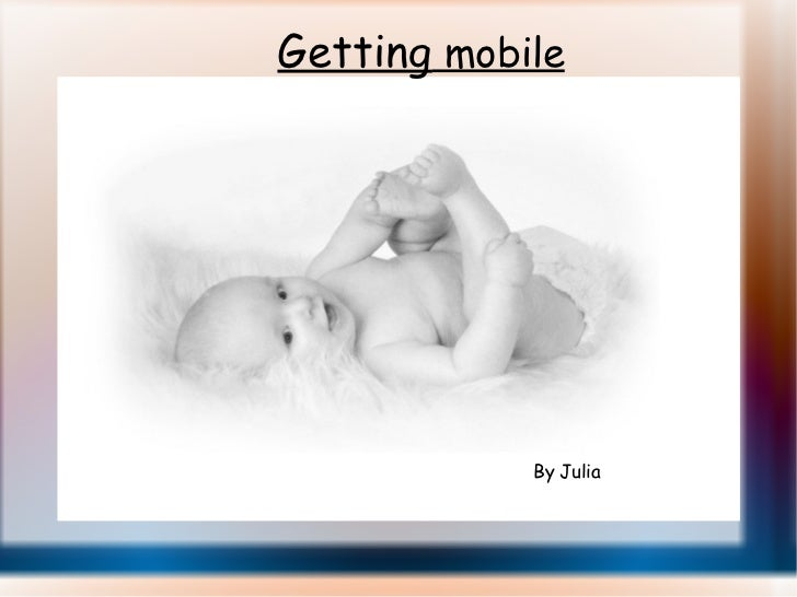 Getting  mobile By Julia