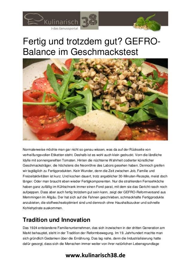 www.kulinarisch38.de Fertig und trotzdem gut? GEFRO- Balance im Geschmackstest Normalerweise möchte man gar nicht so genau...