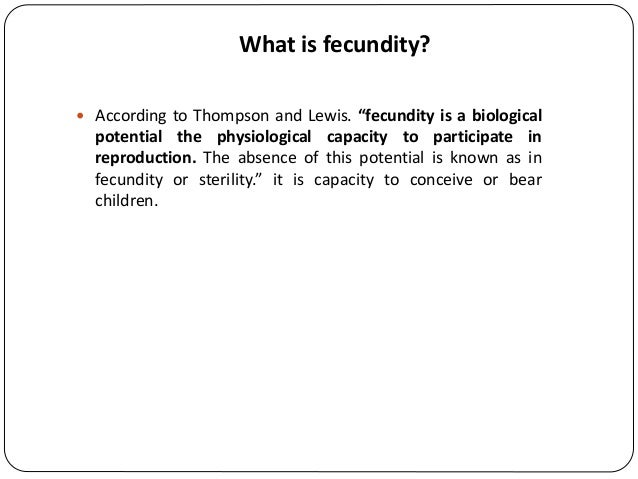 ... Direct Measurement; 3. What Is Fecundity?