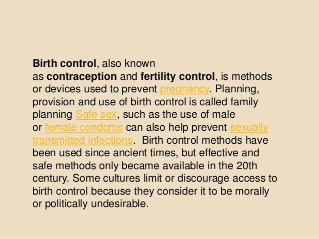 fertility control Fertility awareness does not protect against sexually transmitted diseases (stds) couples having sex must always use condoms along with their chosen method of birth control to protect against stds abstinence (not having sex) is the only method that always prevents pregnancy and stds.