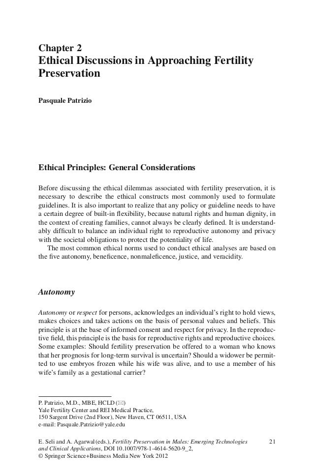 21Ethical Principles: General ConsiderationsBefore discussing the ethical dilemmas associated with fertility preservation,...
