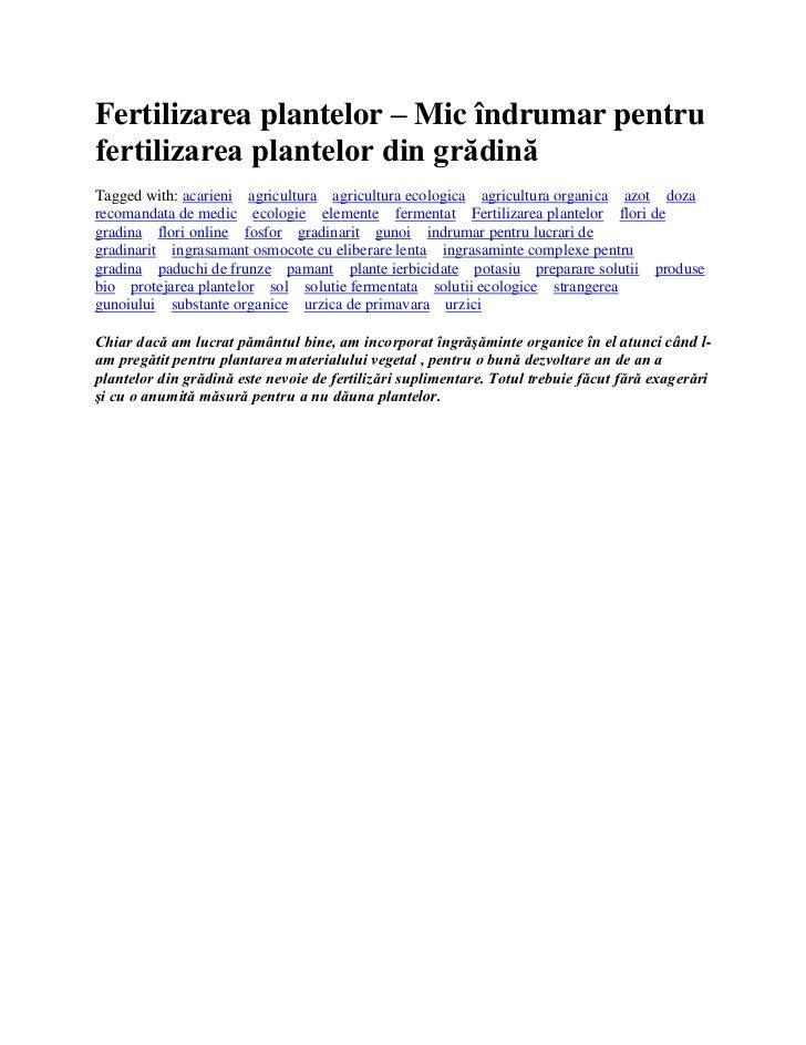 Fertilizarea plantelor – Mic îndrumar pentrufertilizarea plantelor din grădinăTagged with: acarieni agricultura agricultur...
