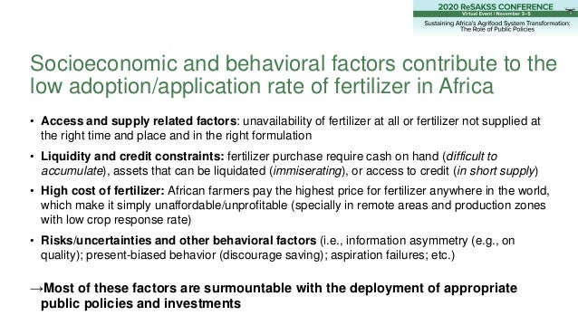 • Access and supply related factors: unavailability of fertilizer at all or fertilizer not supplied at the right time and ...