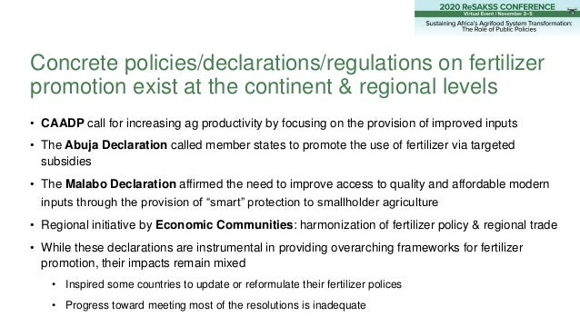 • CAADP call for increasing ag productivity by focusing on the provision of improved inputs • The Abuja Declaration called...