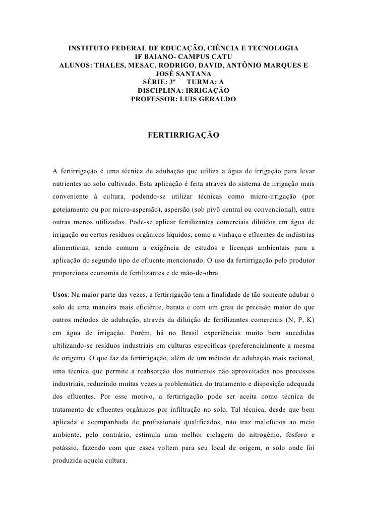 INSTITUTO FEDERAL DE EDUCAÇÃO, CIÊNCIA E TECNOLOGIA                    IF BAIANO- CAMPUS CATU   ALUNOS: THALES, MESAC, ROD...