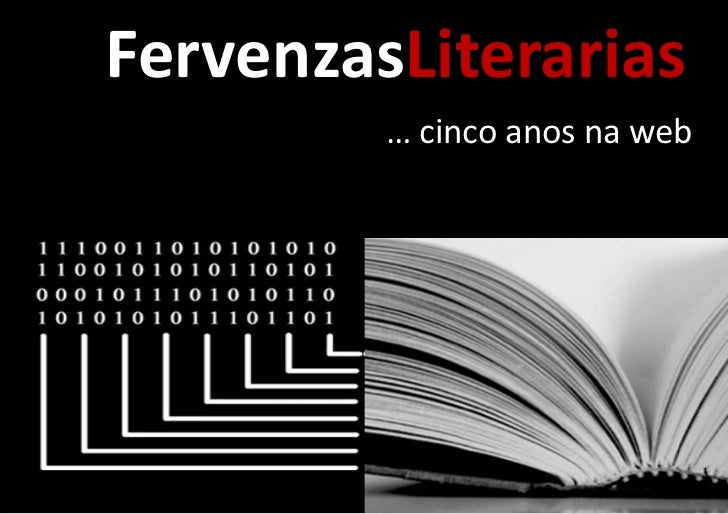 FervenzasLiterarias         … cinco anos na web