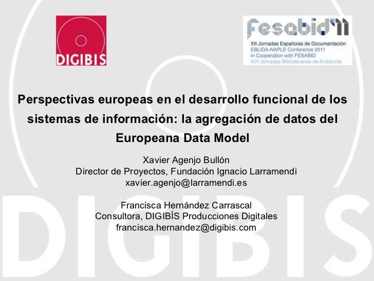 Perspectivas europeas en el desarrollo funcional de los sistemas de información: la agregación de datos del Europeana Data...