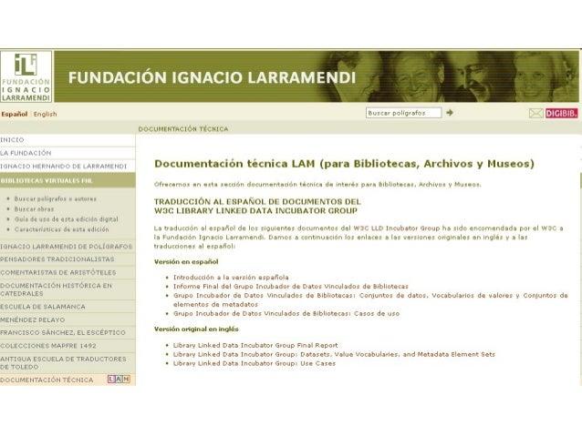 Europeana Data Model como norma de facto paraArchivos, Bibliotecas y MuseosUn modelo de datos coordinado internacionalme...