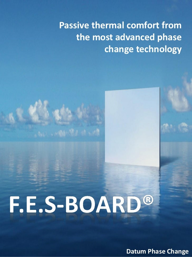 Passive thermal comfort from    the most advanced phase           change technology               Datum Phase Change