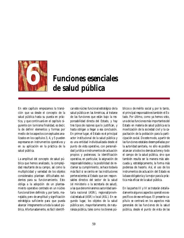 6                        Funciones esenciales                               de salud públicaEn este capítulo empezamos la ...