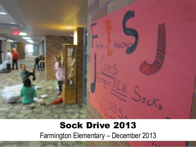 Sock Drive 2013 Farmington Elementary – December 2013