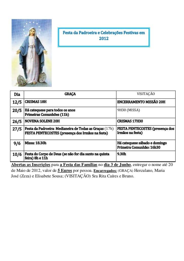 Festa da Padroeira e Celebrações Festivas em                                                  2012 Dia                    ...