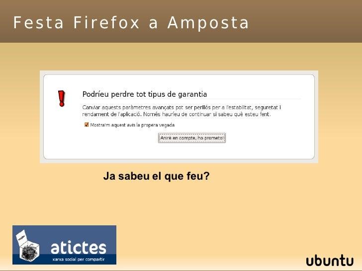 Festa Firefox a Amposta Ja sabeu el que feu?