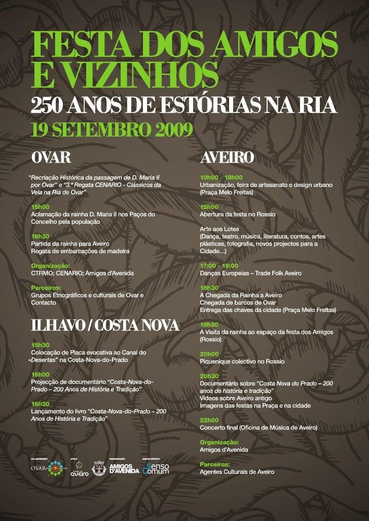 Festa Amigos Vizinhos 250 Anos Estorias Print