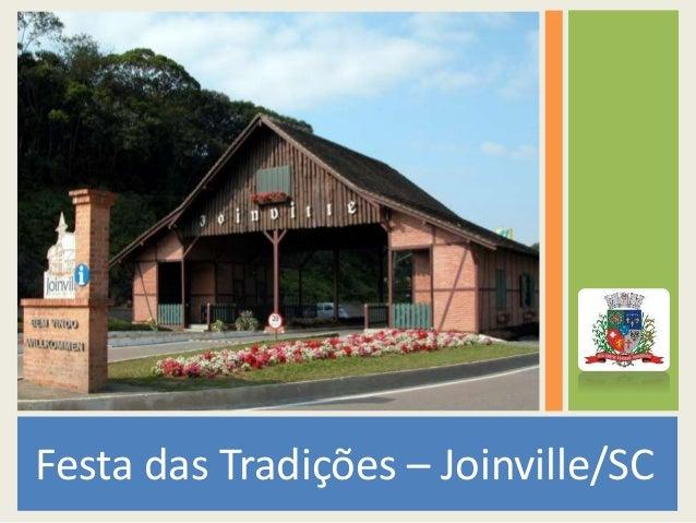 Festa das Tradições – Joinville/SC