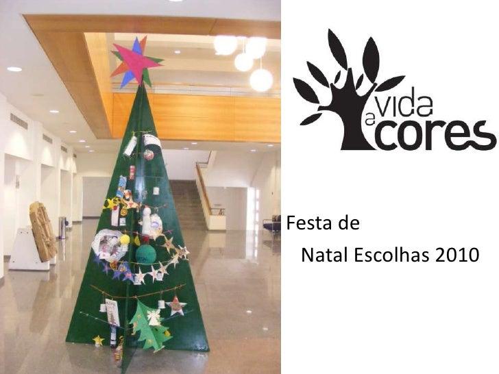 Festa de natal escolhas 2010