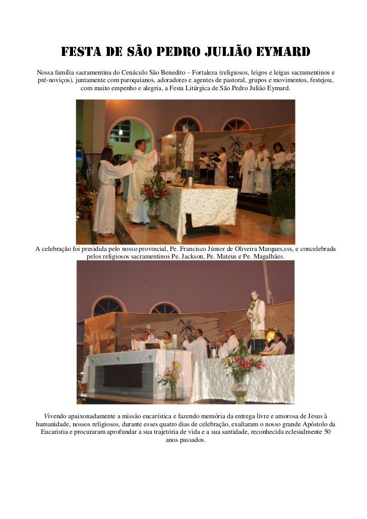 Nossa família sacramentina do Cenáculo São Benedito – Fortaleza (religiosos, leigos e leigas sacramentinos epré-noviços), ...