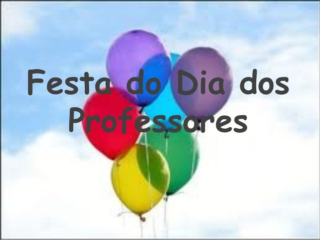 Festa do Dia dos  Professores