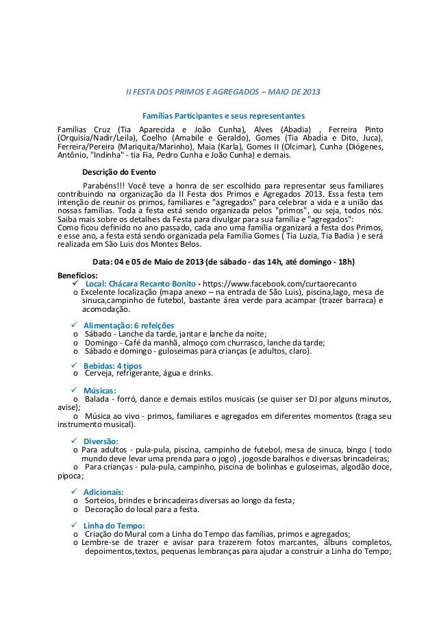 II FESTA DOS PRIMOS E AGREGADOS – MAIO DE 2013                        Famílias Participantes e seus representantesFamílias...