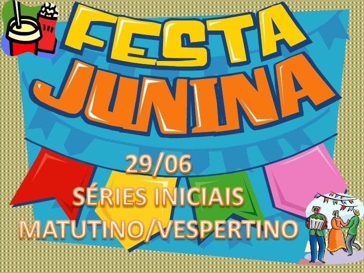 Festa Junina Interna