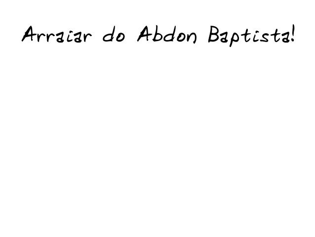 Arraiar do Abdon Baptista!
