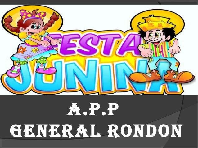 A.P.P GENERAL RONDON