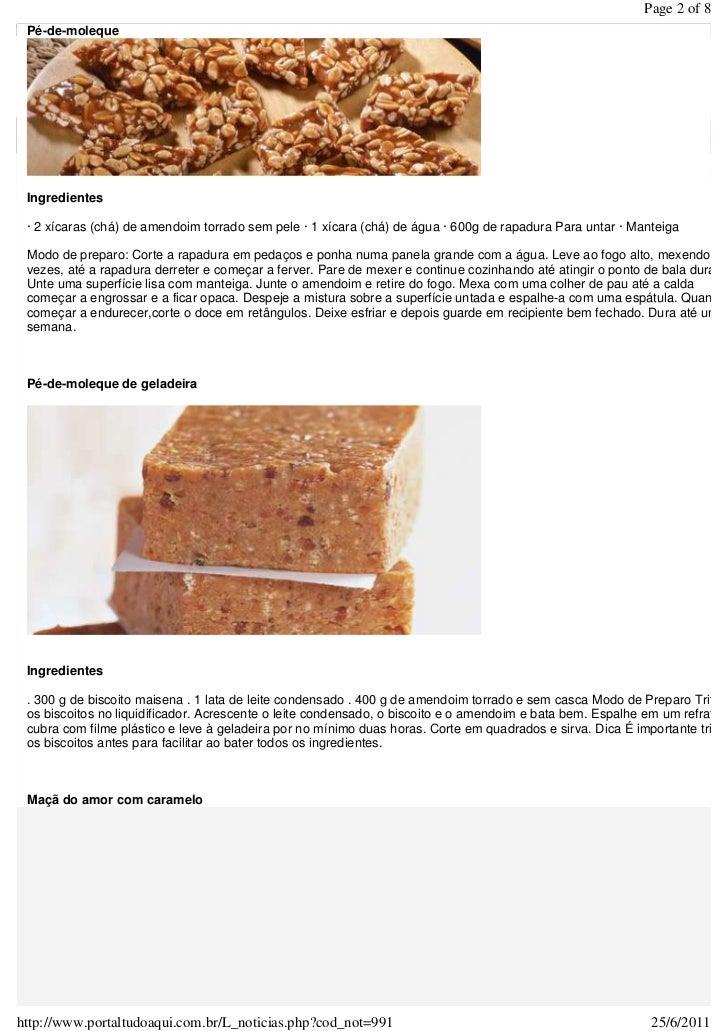 Page 2 of 8 Pé-de-moleque Ingredientes · 2 xícaras (chá) de amendoim torrado sem pele · 1 xícara (chá) de água · 600g de r...