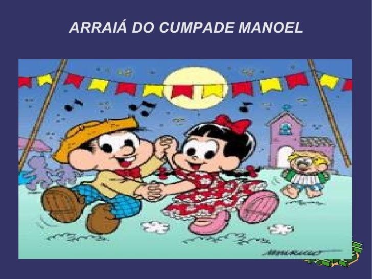 ARRAIÁ DO CUMPADE MANOEL