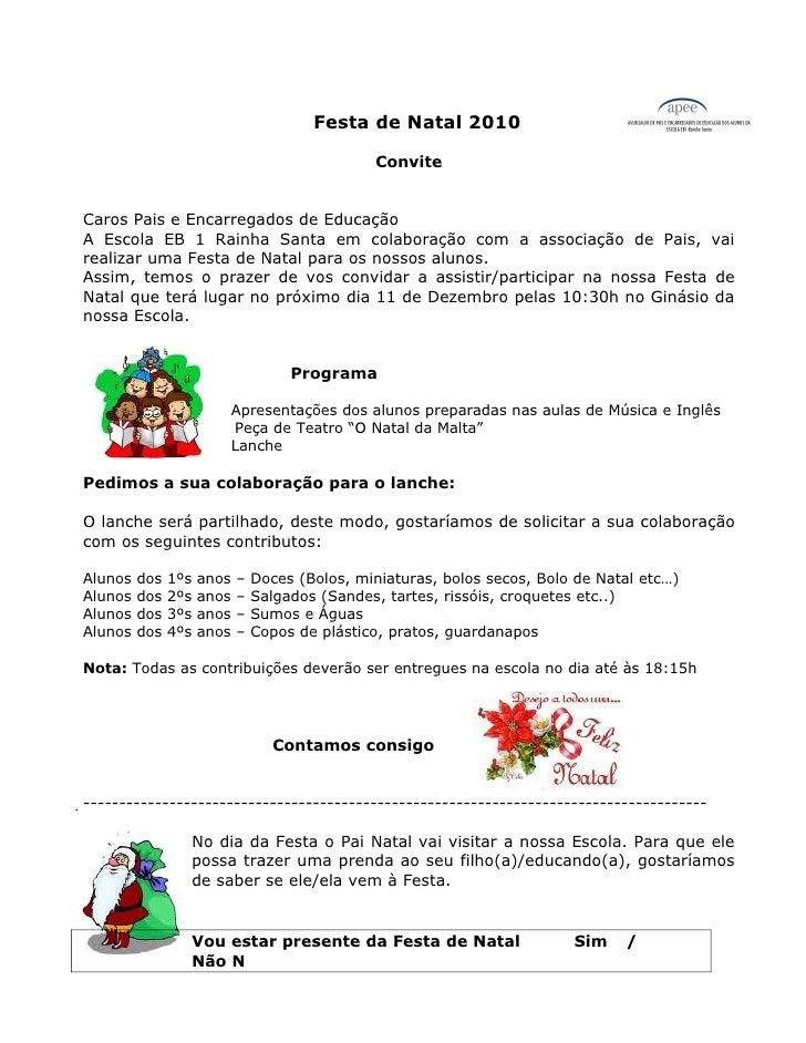 Festa de Natal 2010                                                ConviteCaros Pais e Encarregados de EducaçãoA Escola EB...