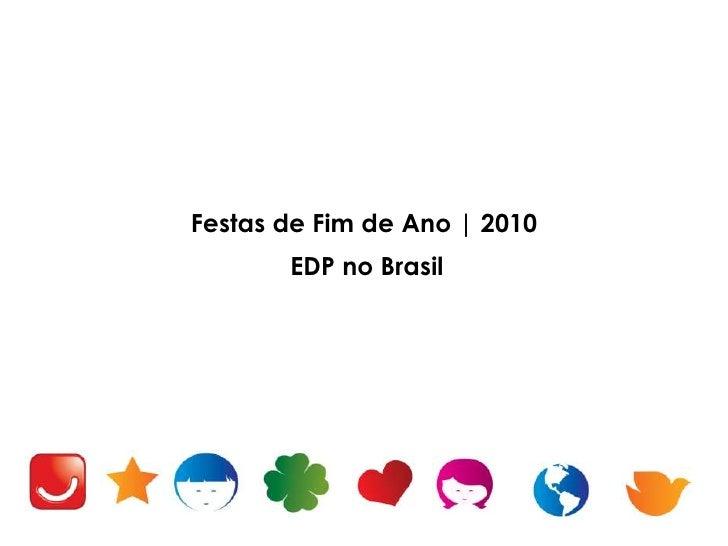 Festas de Fim de Ano | 2010<br />EDP no Brasil<br />