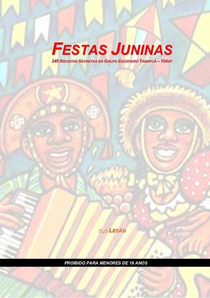FESTAS JUNINAS            FESTAS JUNINAS            245 RECEIIITAS SECRETAS DO GRUPO ESCOTEIIIRO TABAPUÃ – 154SP          ...