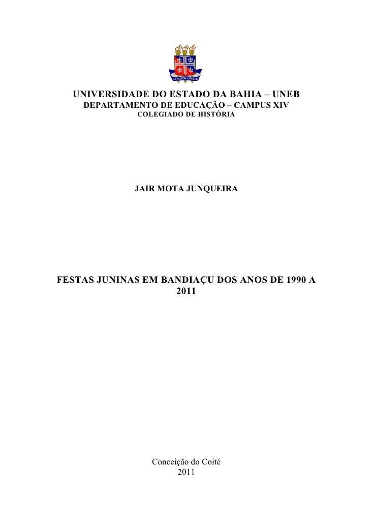 1  UNIVERSIDADE DO ESTADO DA BAHIA – UNEB    DEPARTAMENTO DE EDUCAÇÃO – CAMPUS XIV              COLEGIADO DE HISTÓRIA     ...