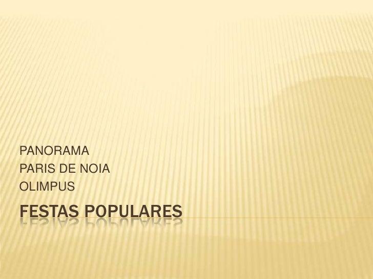 PANORAMAPARIS DE NOIAOLIMPUSFESTAS POPULARES