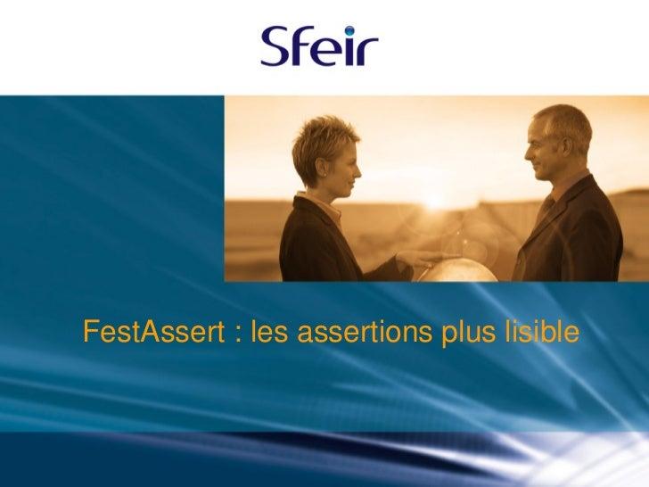 FestAssert : les assertions plus lisible