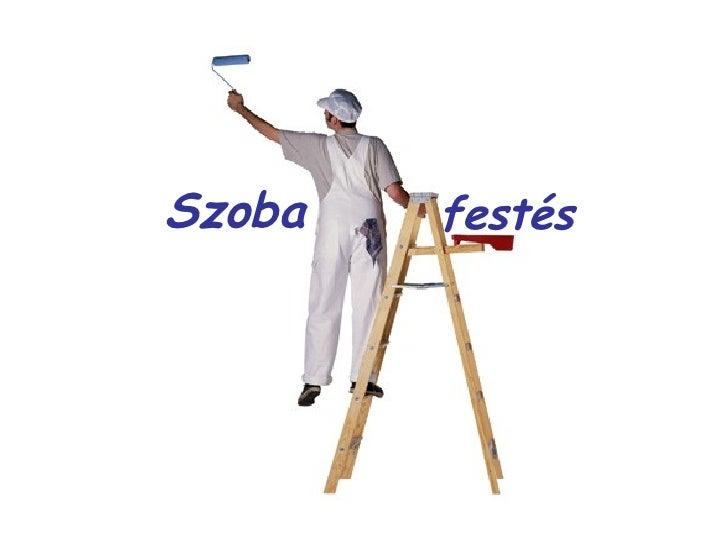 Szoba festés