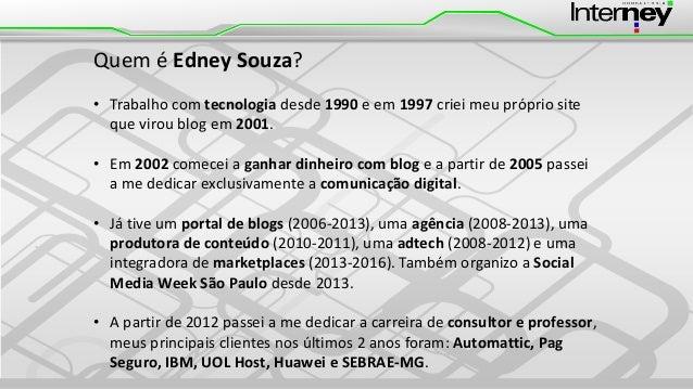 Festival de Empreendedorismo FIESP #FESTEMP - Painel Top Voices - Como moldar sua imagem através das ideias - Slides de Edney Souza Slide 2