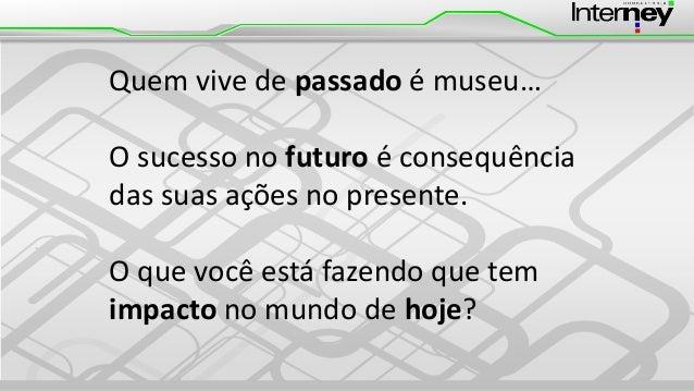 Festival de Empreendedorismo FIESP #FESTEMP - Painel Top Voices - Como moldar sua imagem através das ideias - Slides de Edney Souza Slide 3