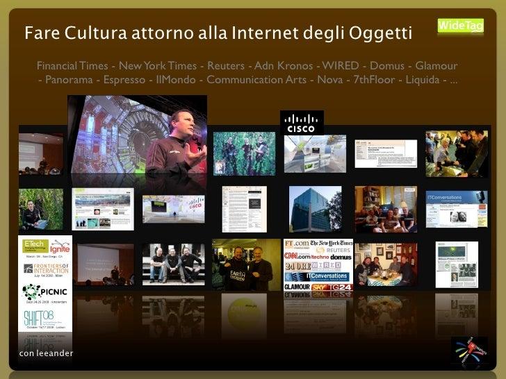 Fare Cultura attorno alla Internet degli Oggetti    Financial Times - New York Times - Reuters - Adn Kronos - WIRED - Domu...
