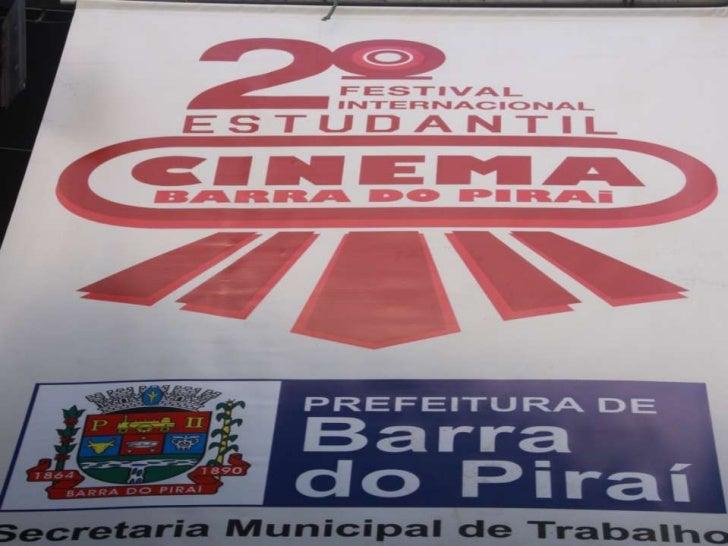 II FESTIVAL INTERNACIONAL ESTUDANTIL DE CINEMA DE BARRA DO PIRAÍ