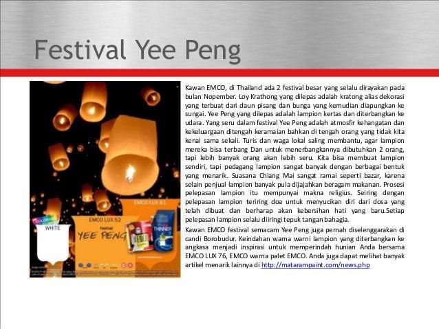 Festival Yee Peng Kawan EMCO, di Thailand ada 2 festival besar yang selalu dirayakan pada bulan Nopember. Loy Krathong yan...