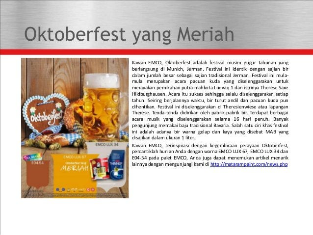 Oktoberfest yang Meriah Kawan EMCO, Oktoberfest adalah festival musim gugur tahunan yang berlangsung di Munich, Jerman. Fe...