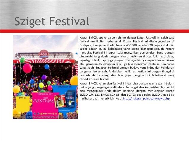 Sziget Festival Kawan EMCO, apa Anda pernah mendengar Sziget Festival? Ini salah satu festival multikultur terbesar di Ero...