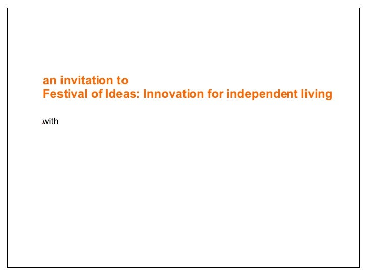 an invitation to Festival of Ideas: Innovation for independent living with