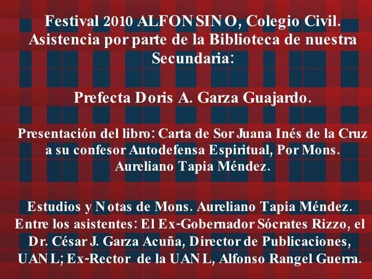 Festival 2010 ALFONSINO, Colegio Civil. Asistencia  por parte de la Biblioteca de nuestra Secundaria: Prefecta Doris A. Ga...