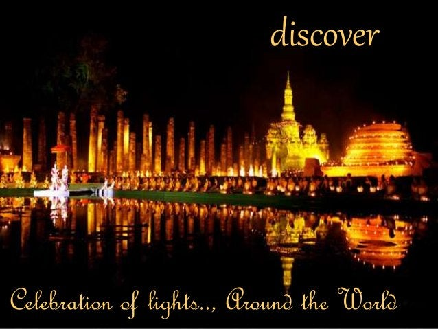 discover  Celebration of lights.., Around the World