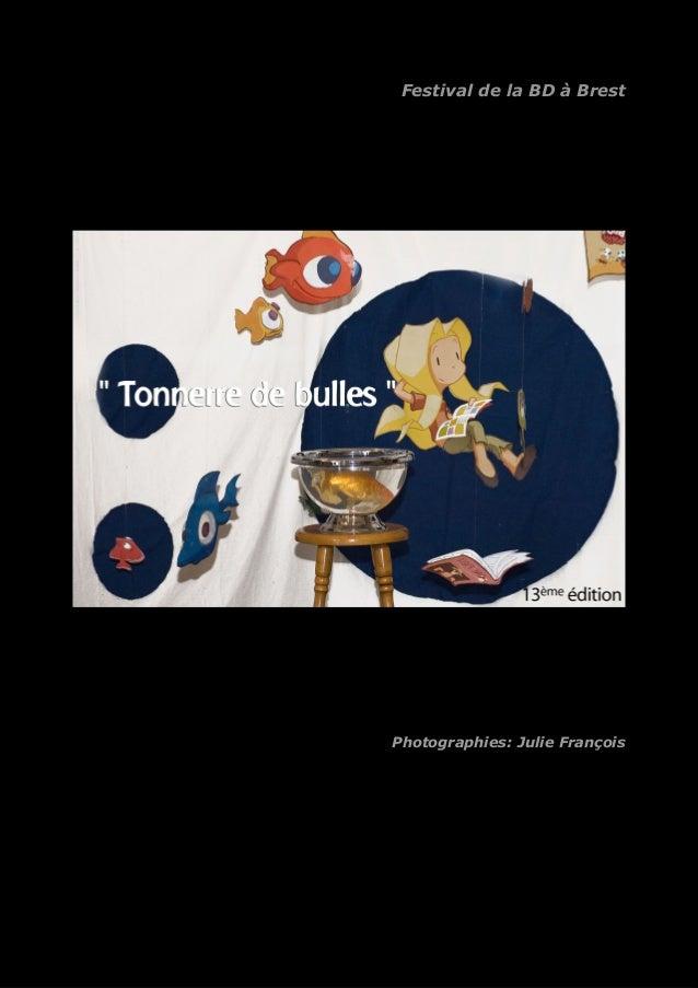Festival de la BD à Brest  Photographies: Julie François