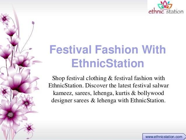 Festival Fashion With  EthnicStation  Shop festival clothing & festival fashion with  EthnicStation. Discover the latest f...