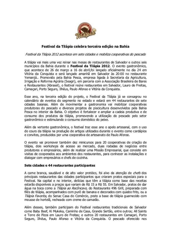 Festival da Tilápia celebra terceira edição na BahiaFestival da Tilápia 2012 acontece em sete cidades e mobiliza cooperati...